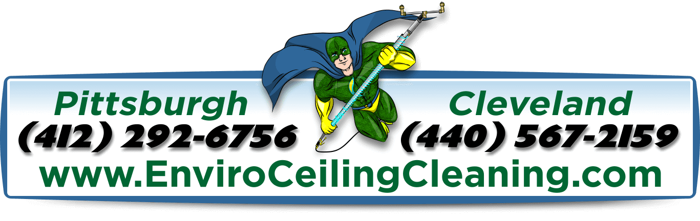Popcorn Ceiling Cleaning Services Company for Popcorn Ceiling Cleaning Services in Butler PA